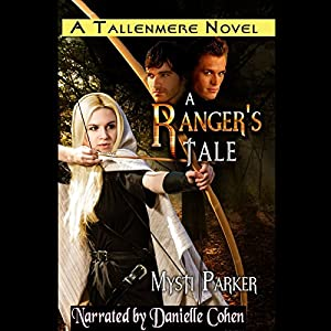 A Ranger's Tale Audiobook