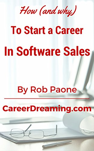 Amazon how and why to start a career in software sales ebook how and why to start a career in software sales by paone fandeluxe Choice Image