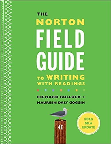 The norton field guide to writing with readings fourth edition the norton field guide to writing with readings fourth edition kindle edition by richard bullock maureen daly goggin francine weinberg fandeluxe Gallery
