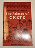 The Palaces of Crete, Graham, James W., 0691002169