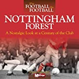 When Football Was Football: Nottingham Forest