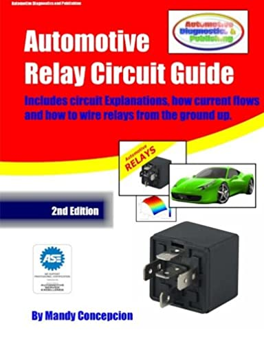Swell Automotive Relay Circuit Guide Mandy Concepcion 9781477525654 Wiring 101 Orsalhahutechinfo