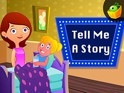 Tell me a Story (Bedtime Nursery)