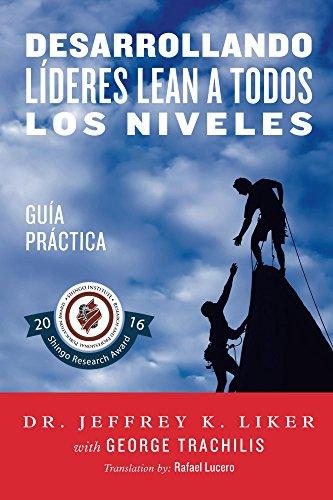 Descargar Libro Desarrollando Lideres Lean A Todos Los Niveles: Guia Practica Jeffrey Liker
