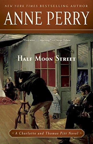 Half Moon Street: A Charlotte and Thomas Pitt Novel