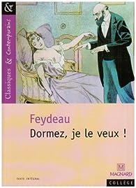Dormez, je le veux! par Georges Feydeau