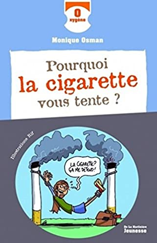 Pourquoi La Cigarette Vous Tente ? (English and French Edition) Monique Osman 9782732436432 Amazon.com Books  sc 1 st  Amazon.com & Pourquoi La Cigarette Vous Tente ? (English and French Edition ...