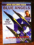 Blue Angels - Altitude & Attitude [Jets…