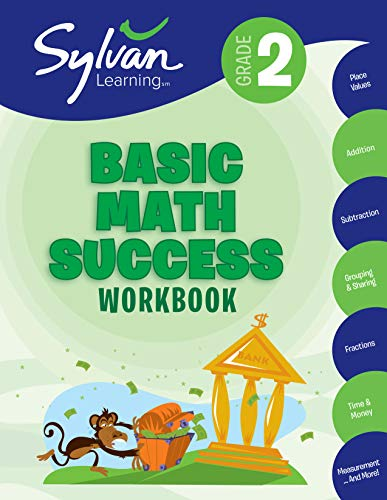 2nd Grade Basic Math Success Workbook: Activities, Exercises, and Tips to Help Catch Up, Keep Up, and Get Ahead (Sylvan Math Workbooks) ()