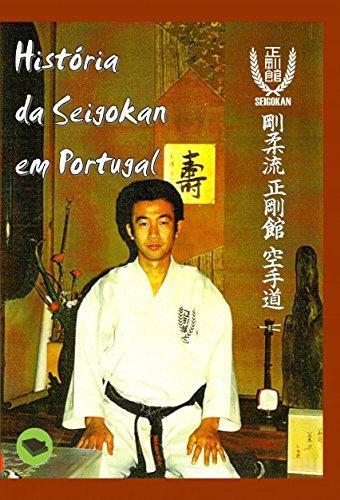 Descargar Libro História Da Seigokan Em Portugal Eduardo Lopes Cunha