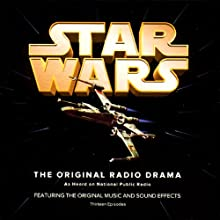 Star Wars (Dramatized) Radio/TV Program by George Lucas, Brian Daley (adaptation) Narrated by Mark Hamill, Anthony Daniels