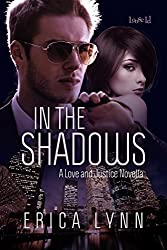 In the Shadows (Love and Justice Novellas Book 3)