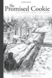 The Promised Cookie, David P. Sortino, 1456742728
