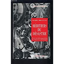 HERITIERS DU DESASTRE