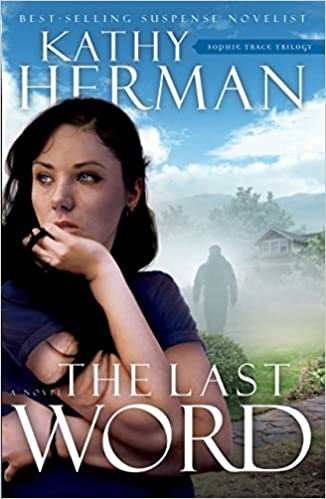 The Last Word: A Novel (Sophie Trace Trilogy)