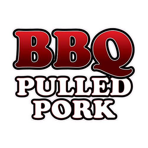 Die-Cut Sticker Multiple Sizes BBQ Pulled Pork Style B Restaurant & Food Barbeque Indoor Decal Concession Sign White - 10in Longest Side