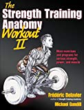 img - for The Strength Training Anatomy Workout II: Building Strength and Power with Free Weights and Machines book / textbook / text book