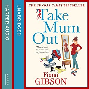 Take Mum Out Audiobook