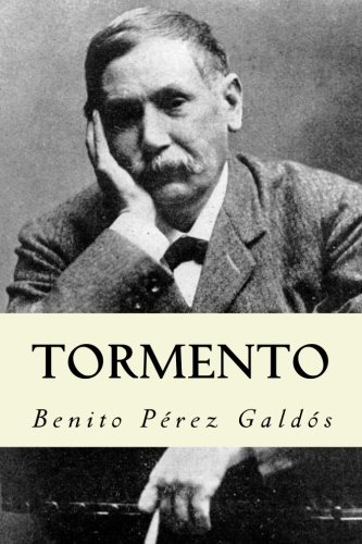 Tormento (Spanish Edition) [Benito Perez Galdos] (Tapa Blanda)