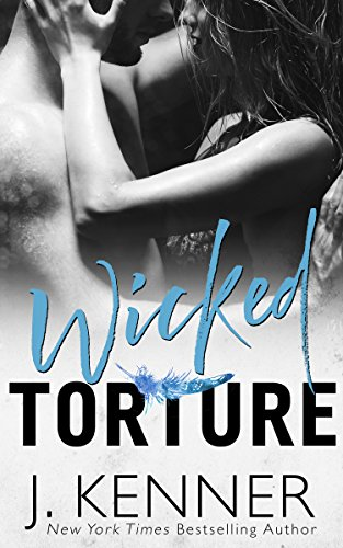 Wicked Torture (Wicked Nights (Stark World) Book 3)