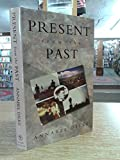 img - for Present from the Past book / textbook / text book