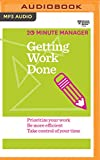 Getting Work Done (Hbr 20 Minute Manager)