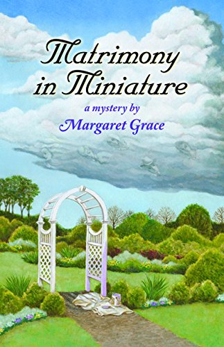 Matrimony in Miniature: A Miniature Mystery (Miniature for sale  Delivered anywhere in USA