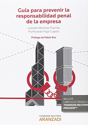 Descargar Libro Guía Para Prevenir La Responsabilidad Penal De La Empresa Leandro Martínez Puertas