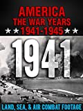 America The War Years 1941-1945: 1941 Land, Sea, Air Combat Footage