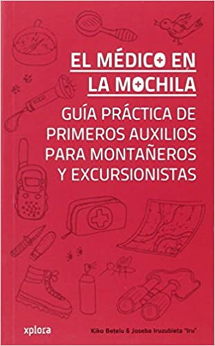 El médico en la mochila: Kiko / Iruzubieta, Joseba Betelu: 9788415797340: Amazon.com: Books