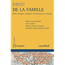 Droit de la famille: Droits français, européen, international et comparé (Europe(s)) (French Edition)