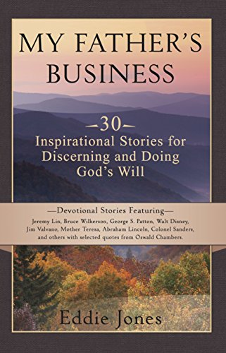 My Father's Business: A 30 Day Daily Devotional for Seeking and Doing God's Will
