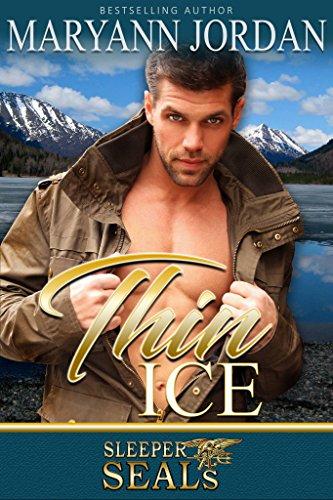 Thin Ice: (Sleeper SEALs Book 7) by [Jordan, Maryann, Sisters, Suspense]