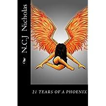 21 Tears Of a Phoenix