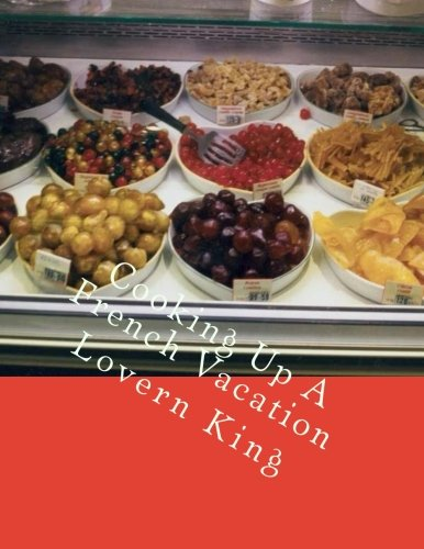 Download Cooking Up A French Vacation ebook