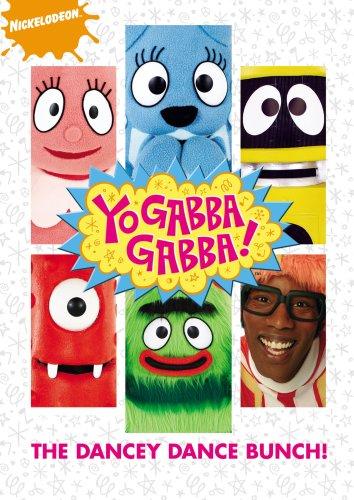 Yo Gabba Gabba!: The Dancey Dance Bunch -
