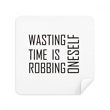 Amazoncom Quote Wasting Time Is Robbing Oneself Glasses Cleaning