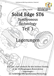 Solid Edge ST6 Synchronous Technology Teil 3: Lagerungen