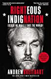 Book cover from Righteous Indignation: Excuse Me While I Save the World!by Andrew Breitbart