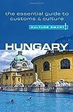 Hungary - Culture Smart!: a quick guide to customs & etiquette