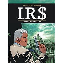 IRS 10 : La loge des assassins