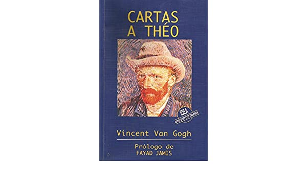 Cartas a theo (Universitaria): Amazon.es: Vincent Van Gogh ...