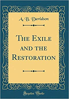 Book The Exile and the Restoration (Classic Reprint)
