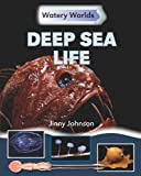 Deep Sea Life, Jinny Johnson, 1599205033