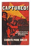 Captured!, Miller, Carolyn P., 0915684179