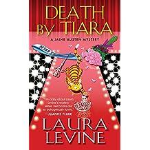 Death by Tiara (A Jaine Austen Mystery)