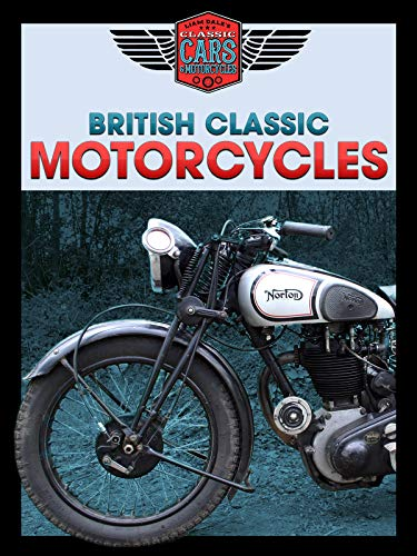British Classic Motorcycles: Liam Dale's Classic Cars & ()