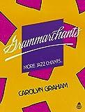 Grammarchants: More Jazz Chants