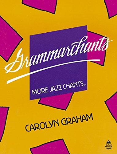 Grammarchants: Student Book (Jazz Chants)