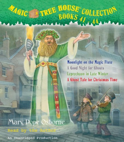 Magic Tree House Collection: Books 41-44: #41 Moonlight on the Magic Flute; #42 A Good Night for Ghosts; #43 Leprechaun in Late Winter; #44 A Ghost Tale for Christmas Time (The Magic Tree House Audio)